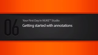 Annotations in NUKE STUDIO tutorial