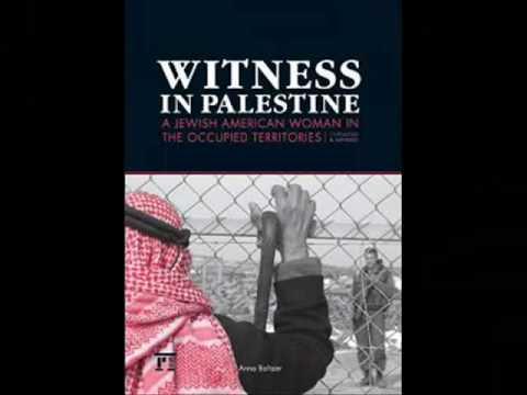 Anna Baltzer: Life in occupied Palestine: Eyewitness stories & Photos - Trailer 2010