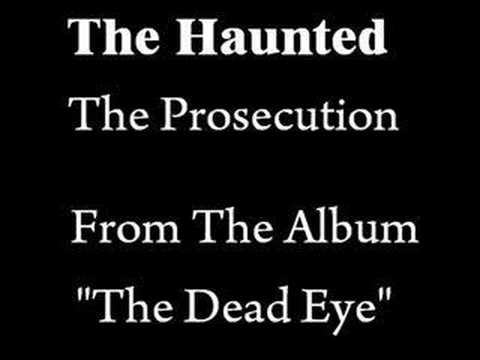 Haunted - Prosecution