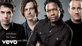 Watch Newsboys No Grave video