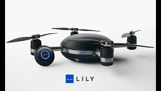 Lily Camera Drone – the latest gadget with the best innovation