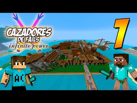 CONOCIENDO EL NUEVO MUNDO!! - Cazadores de fails 2 Infinite Power #1