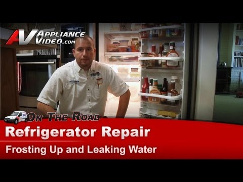 Refrigerator Repair Frosting & leaking water -Kitchenaid. Whirlpool.Maytag.Roper.Kenmore.Sears.Amana