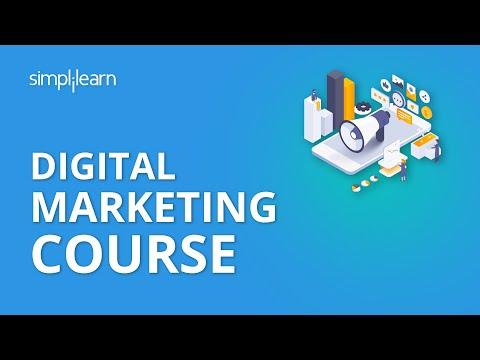 Digital Marketing Course   Digital Marketing Certification   Simplilearn