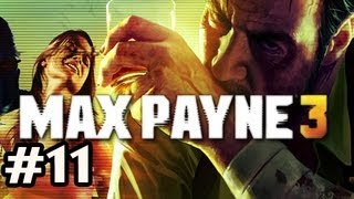 Max Payne 3 Walkthrough w/Nova Ep.11 - HES GOT A GOLD WEAPON!