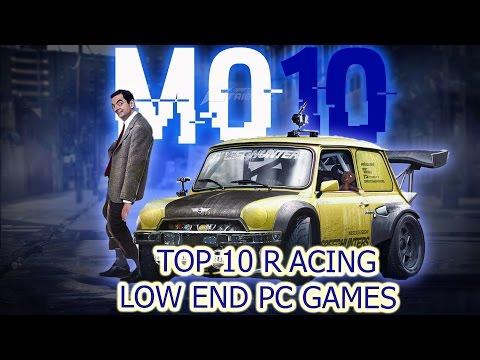 Top 10 Low End PC Racing Games +Downlinks 2017