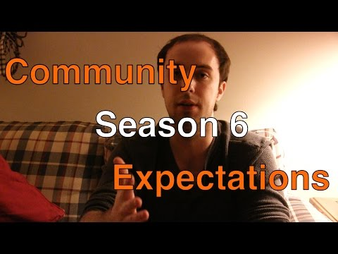 Community - Season 6 Expectations! (TV SPOTLIGHT)