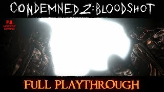 Condemned 2 : Bloodshot |Full Playthrough| Longplay Gameplay Walkthrough No Commentary