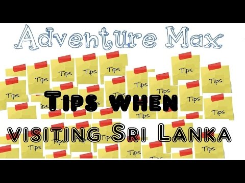 Tips for when visiting sri lanka on holiday