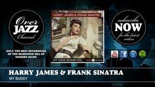Watch Frank Sinatra My Buddy video