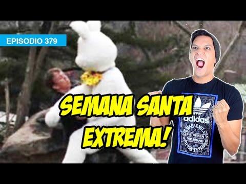 Entretenimiento-Semana Santa EXTREMA!