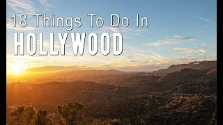 18 Things to do in Hollywood: A Travel Guide