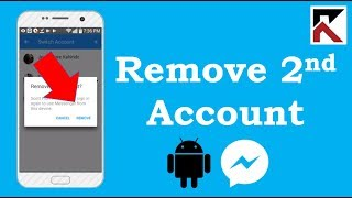 How To Remove Second Facebook Messenger Account Android