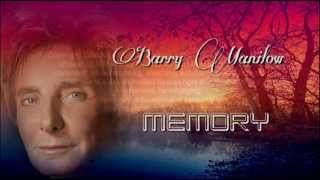 Watch Barry Manilow Memory video