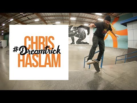 Chris Haslam's #DreamTrick - Part 1 (feat. Brad McClain)