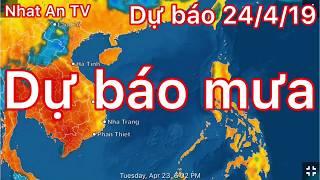 Dự báo thời tiết ngày 24 tháng 04 năm 2019 | dự báo thời tiết 3 ngày tới