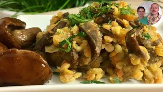 Постные блюда!   Сытный и вкусный ужин ! Чечевица с грибами!