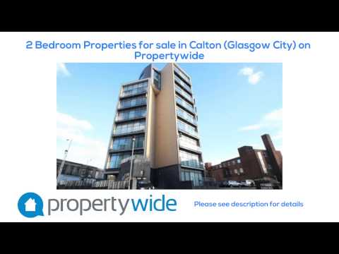 2 Bedroom Properties for sale in Calton (Glasgow City) on Propertywide