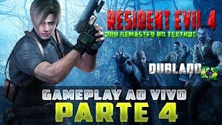 Resident Evil 4 | DUBLADO | HD REMASTER |  PARTE 4