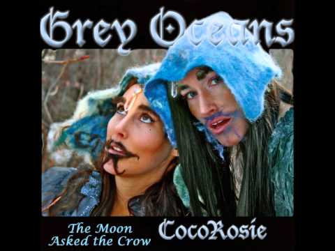 Cocorosie - The Moon Asked The Crow