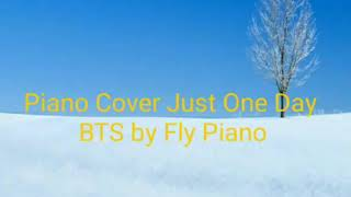 Piano Cover Just One Day BTS|| By Fly Piano