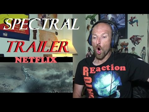 SPECTRAL | Netflix Movie | Trailer Reaction | Sci-Fi