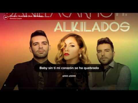 Corazon Quebrado .. Daniela Carpio Ft Alkilados .. Letra - HD