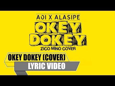 AOIxALASIPE - Okey Dokey (Zico & Mino Indonesian Cover Remix) [Lyric Video]