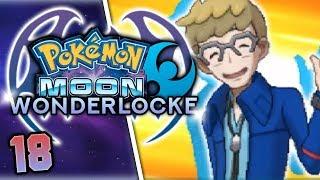 MAKING OUR WAY TO THE NEXT TRIAL! Pokemon Moon Wonderlocke Part 18 w/ HDvee