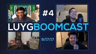 LUYG BOOMcast #4 ft Tasty Steve, Sajam, Ricksteeezy