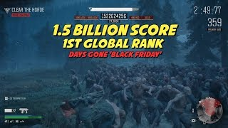 1.5 BILLION SCORE - 1st Global Rank - DAYS GONE 'Black Friday' Challenge