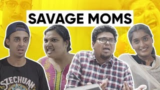 Savage Moms | Mothers Day | Jordindian