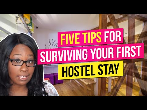 Five Tips For Surviving Your First Hostel Stay