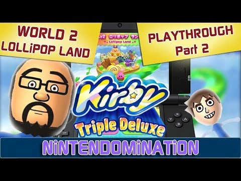 KIRBY Triple Deluxe (3DS) - WORLD 2: LOLLiPOP LAND - Playthrough 2