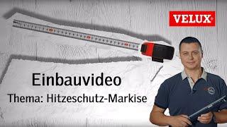 Einbau MHL Hitzeschutz-Markise | VELUX Sonnenschutz