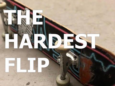 The Hardest Flip