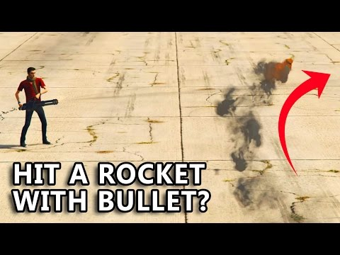 GTA V - Can you hit a Grenade or Rocket with Bullet?