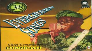 Chief Commander Ebenezer Obey - Ka Sowopo (Official Audio)