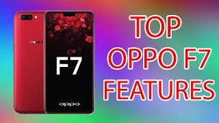OPPO F7 Amazing Features - Complete Tutorial
