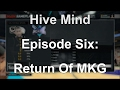 NBA 2K17 MyGM: Hive Mind Ep. 6   Return Of MKG