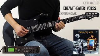 Voices (Dream Theater Cover)   Fractal Audio Axe-Fx II Patches