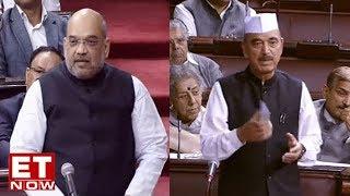 Amit Shah Vs Ghulam Nabi Azad In Rajya Sabha