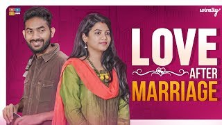 Love After Marriage | Wirally Originals | Tamada Media