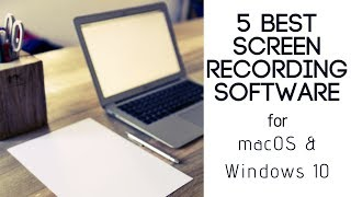 5 Free Screen Recorders for Mac and Windows 2019