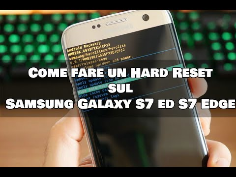 Come fare Hard Reset Galaxy S7 e Galaxy S7 Edge by CashDroid for YourLifeUpdated