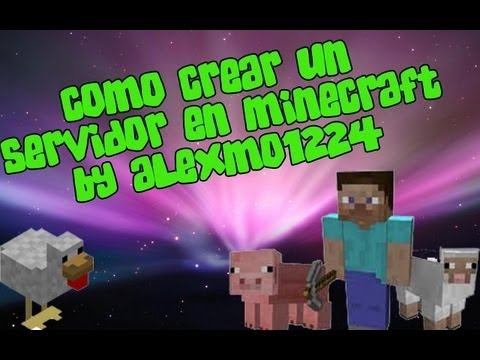 Como crear un servidor Minecraft en la ultima version