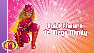 Paroles Mega Mindy : Voici l
