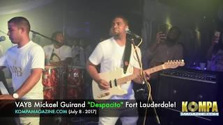 "VAYB Mickael Guirand ""Despacito"" Fort Lauderdale! (July 8 - 2017)"