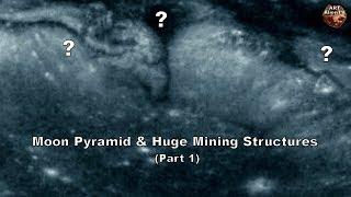 MOON PYRAMID & Huge Mining Structures (Part 1) ArtAlienTV