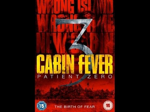 Cabin Fever 3 Patient Zero Youtube